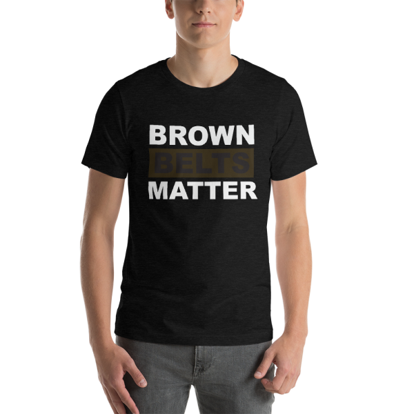 BROWN-BELTS-MATTER-(DARK-BCKGD)-1-1_mockup_Front_Mens_Black-Heather